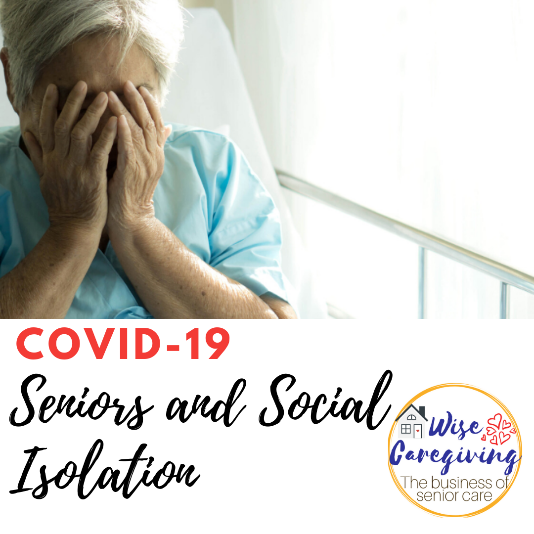 COVID-19 Seniors and Social Isolation