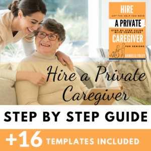 Hire a Private Caregiver Guide-wisecaregiving